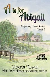 A is for Abigail Large Print